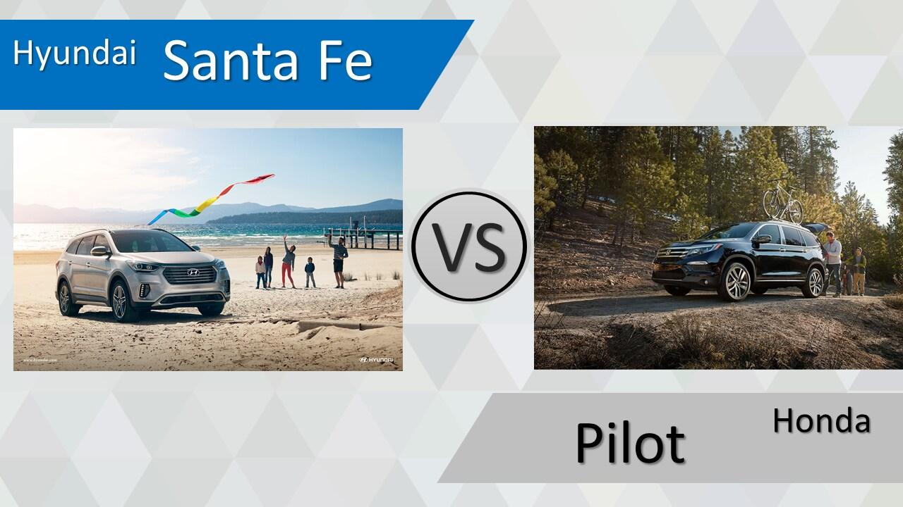 Santa Fe vs. Pilot