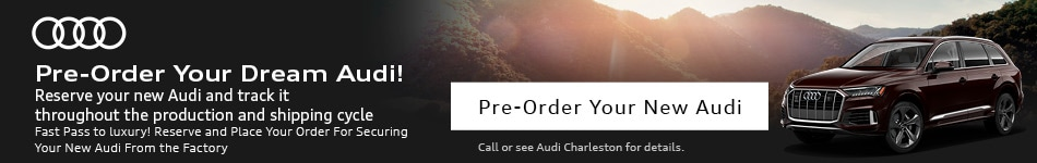 Pre-Order Your Dream Audi!