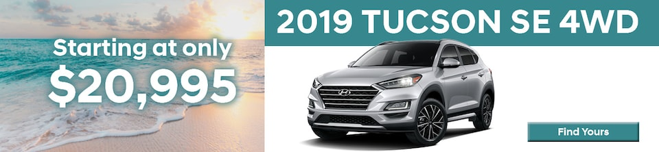 Buy a Brand New 2019 Tucson SE 4WD as low as $20,995!