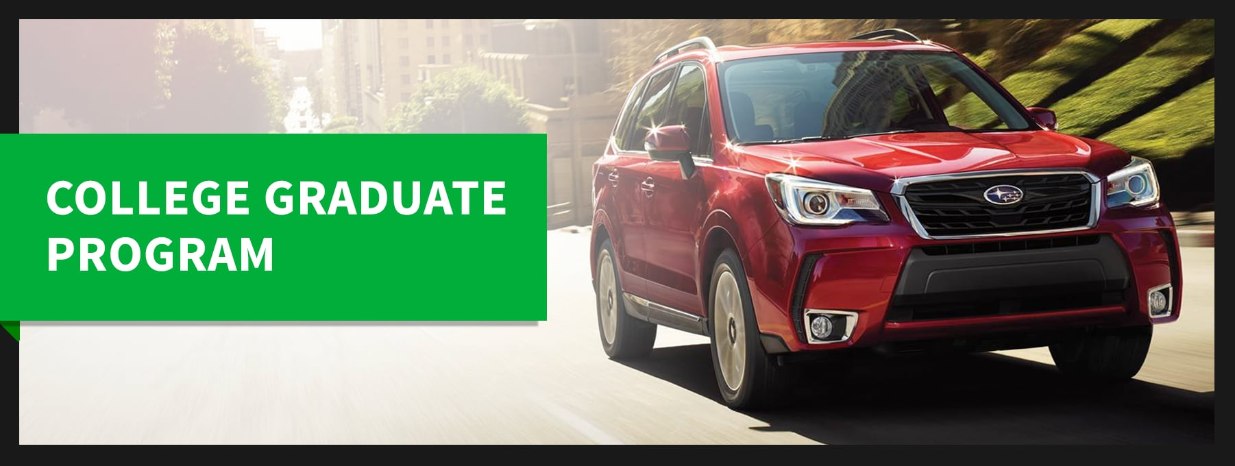McGovern Subaru College Grad Program