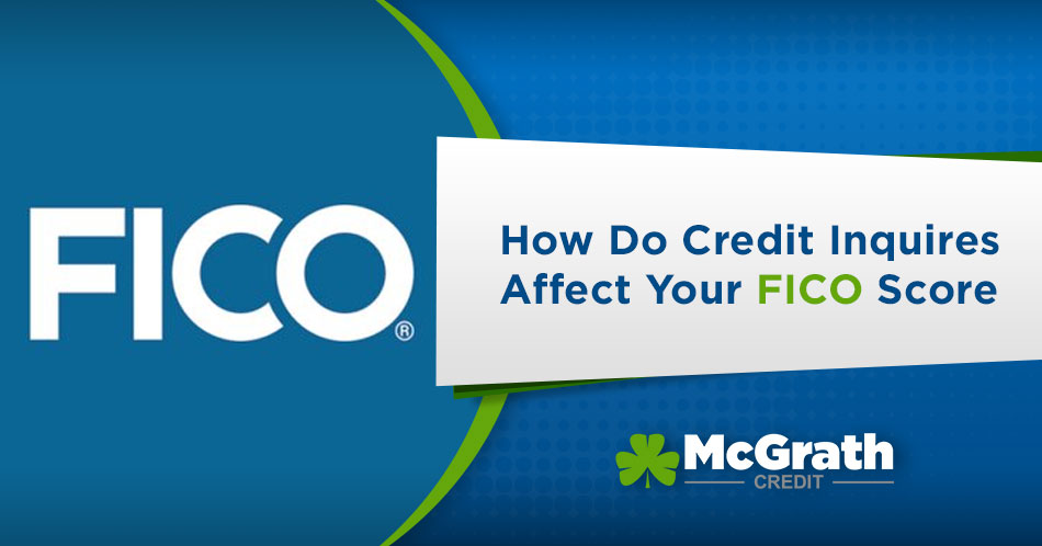 How Credit Inquireies Affect your Fico Score