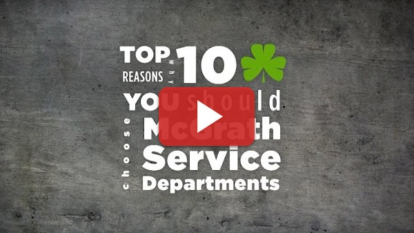 Top 10 Reasons to Choose McGrath Service Center