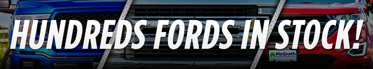 Over 200 Fords in Stock!
