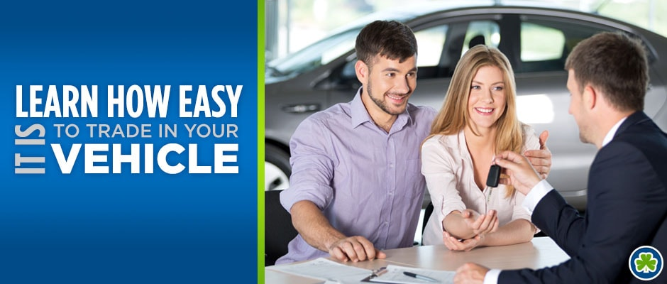 Learn how easy it is to trade in your vehicle!