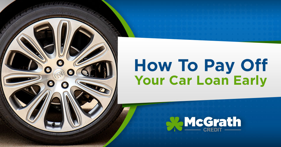 How To Pay Off Your Car Loan Early!