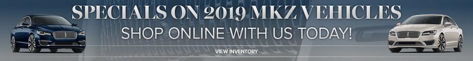 Specials on 2019 MKZ Vehicles