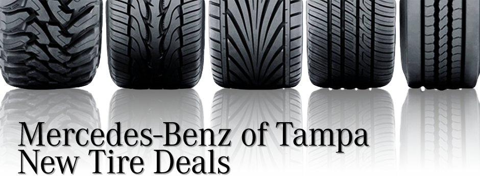 Buy Three, Get 1 Tire for $1 Tire Promotion at Mercedes-Benz of Tampa