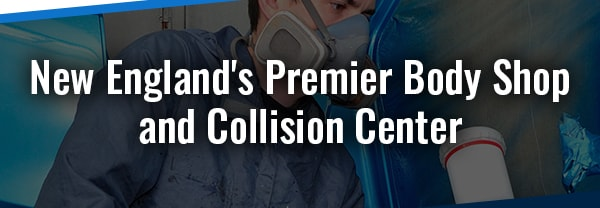 New England's Premier Body Shop and Collision Center
