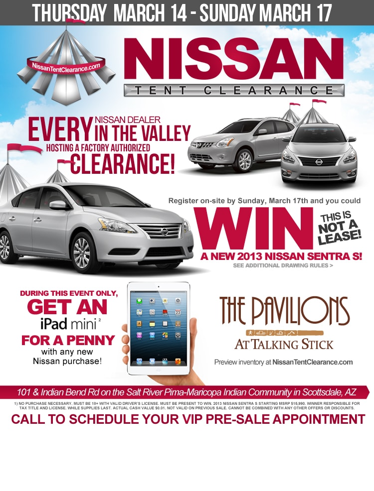 Make an Inquiry  sc 1 st  Pinnacle Nissan & Nissan Tent Sale Event March 14-17 2013 in Phoenix