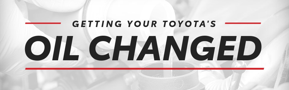 Getting Your Toyota's Oil Changed | Hutchinson, KS