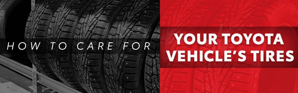 Caring For Your Toyota Vehicle's Tires | Hutchinson, KS