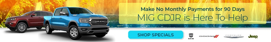 Make No Payments for 90 Days, MIG CDJR is Here to Help