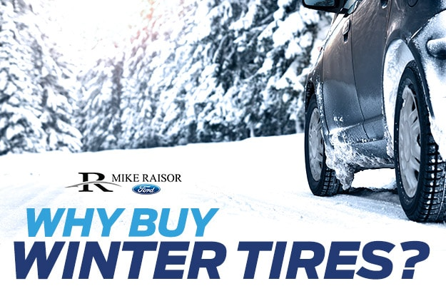 Importance Of Getting Winter Tires Lafayette In Mike Raisor Ford