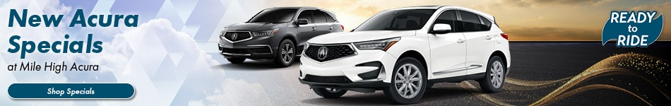 New Acura Specials at Mile High Acura - March