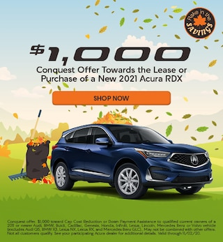 Conquest Offer Towards the Lease or Purchase of a New 2021 Acura RDX