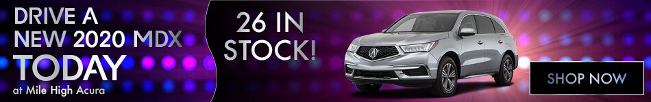 Drive a New 2020 MDX Today!