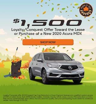 Loyalty/Conquest Offer Toward the Lease or Purchase of a New 2020 Acura MDX
