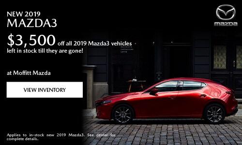 New 2019 Mazda3 $3,500 off