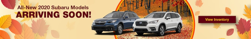 All New 2020 Subaru Models Arriving Soon!