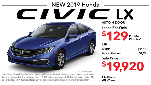 New 2019 Honda Civic LX Sedan Automatic - Lease for Only $129 per month plus tax[1]; OR Sale Price: $19,920