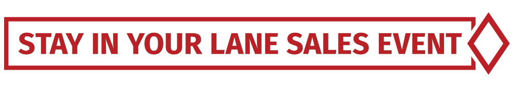 Stay in Your Lane Sales Event