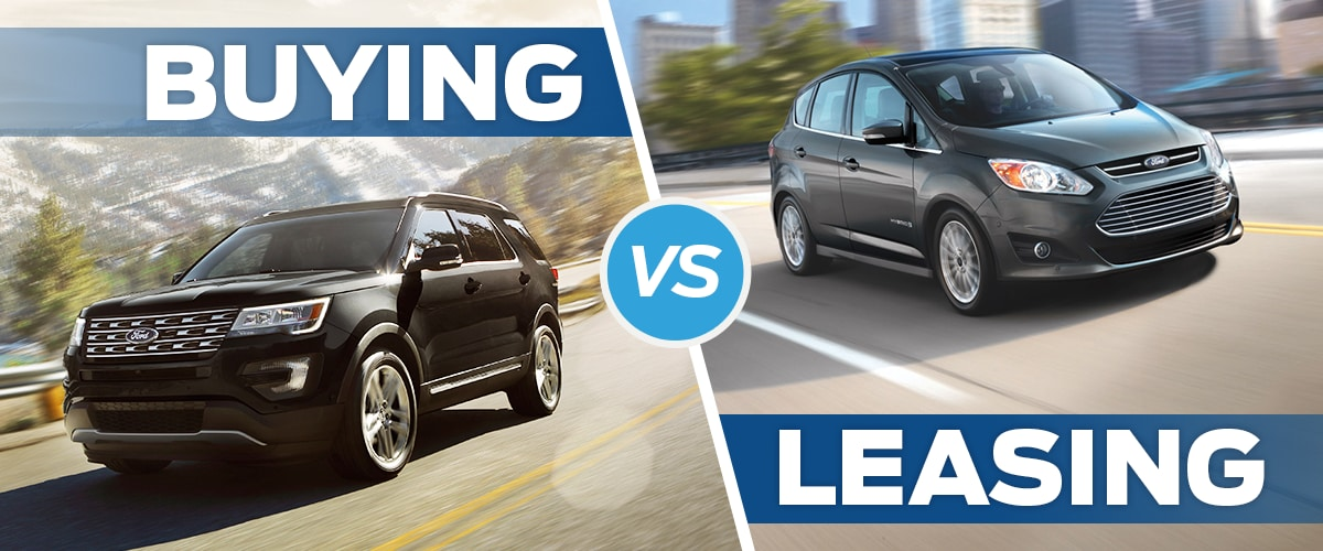Buying vs. Leasing a Ford
