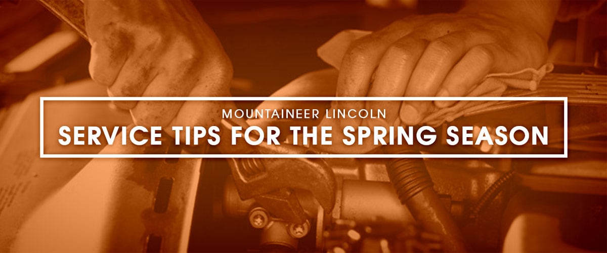 Service Tips for the Spring Season