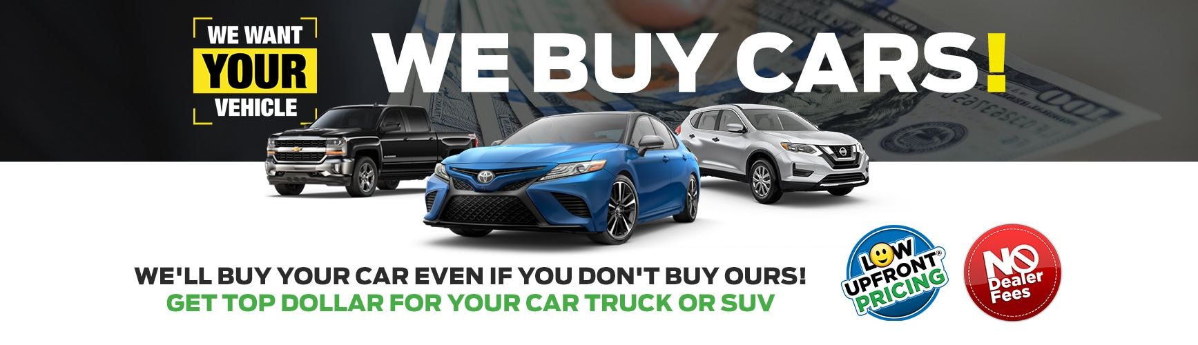 GET TOP DOLLAR FOR YOUR CAR, TRUCK OR SUV.