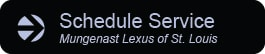 Schedule Service at Mungenast Lexus of St. Louis