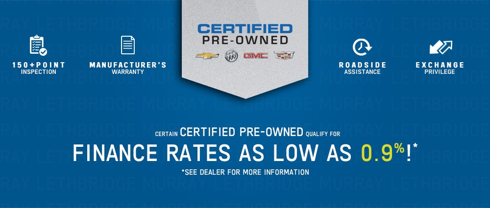 Used Car, Truck, SUV GM Certified-Pre-Owned Benefits at Murray