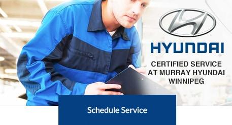 Schedule service at Murray Hyundai Winnipeg