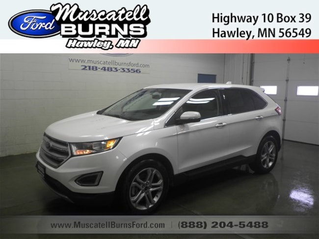 Used 2017 Ford Edge Titanium SUV in Hawley, MN
