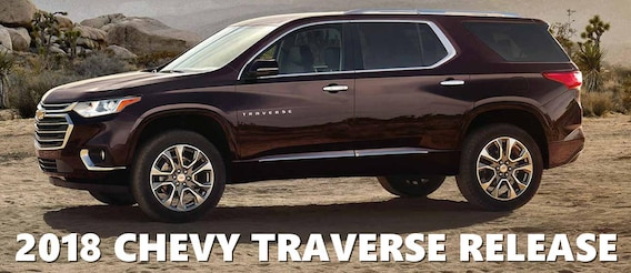 2018 Traverse Release Date >> New 2018 Chevy Traverse Release Date At Muzi Chevy Serving