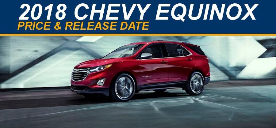 New 2018 Chevy Equinox Price Amp Release Date At Muzi