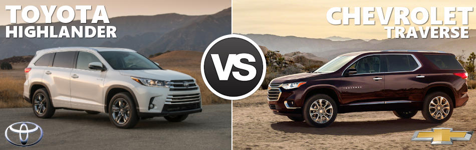 2018 Chevy Traverse Vs 2018 Toyota Highlander Boston Ma