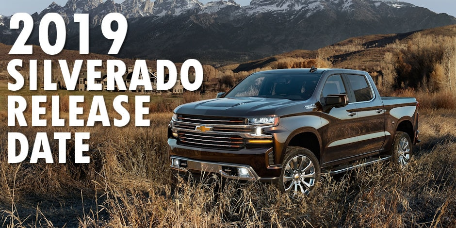 New 2019 Chevy Silverado Release Date | At Muzi Chevy serving Boston, Cambridge, Framingham, and ...