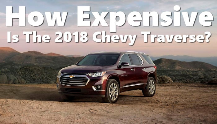 muzi chevrolet how much will the 2018 traverse cost. Black Bedroom Furniture Sets. Home Design Ideas