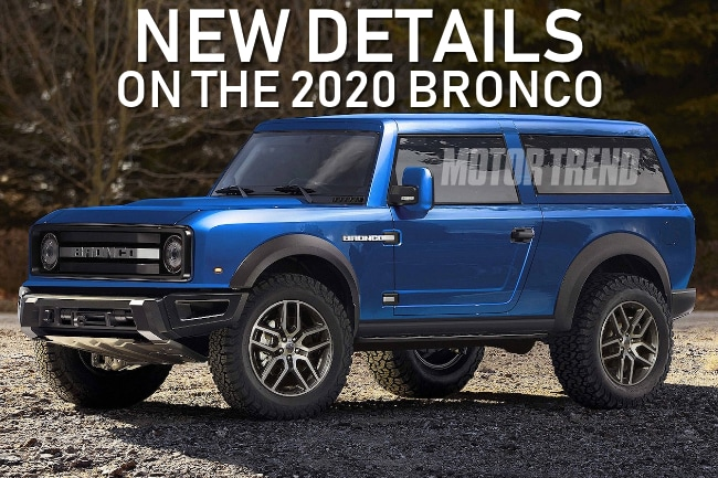 New Ford Bronco >> Exciting New Details On The 2020 Ford Bronco Specs Styling