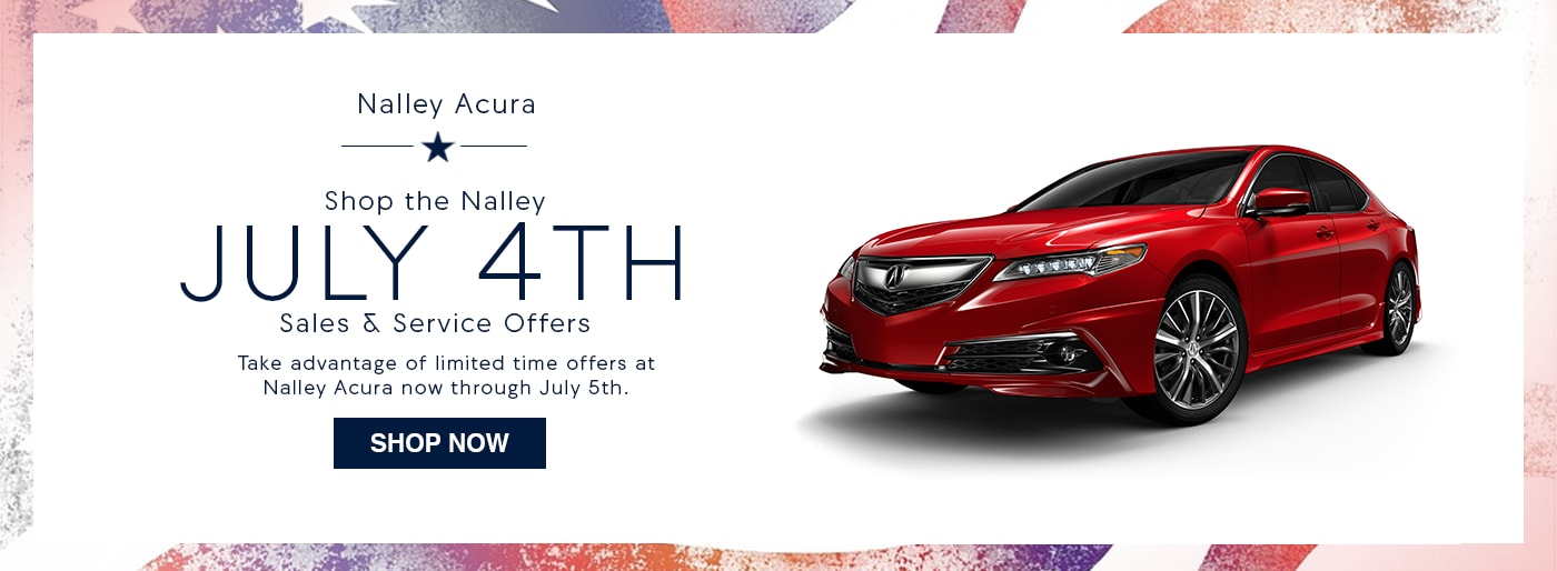 4th of July Specials | Acura 4th of July Deals on Service & Sales