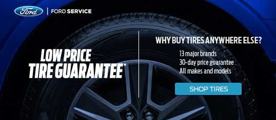 Ford Service Low Price Tire Guarantee
