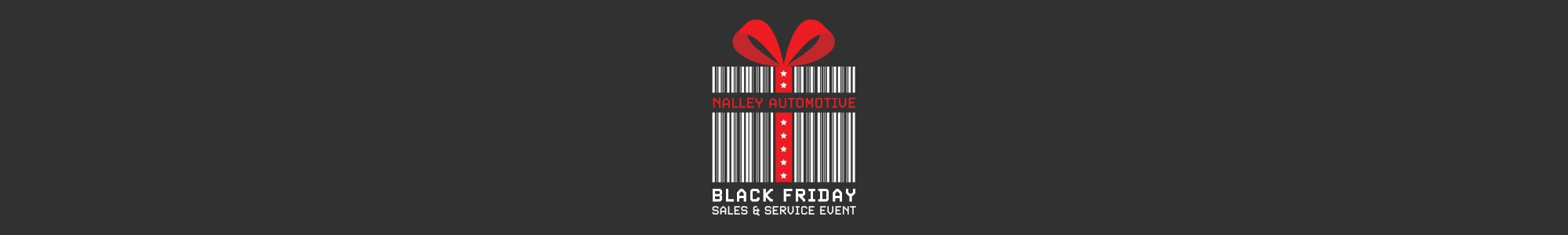 Nalley Black Friday Event