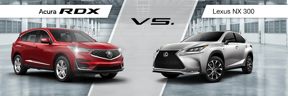 2019 Acura RDX VS 2019 Lexus NX 300 Comparison