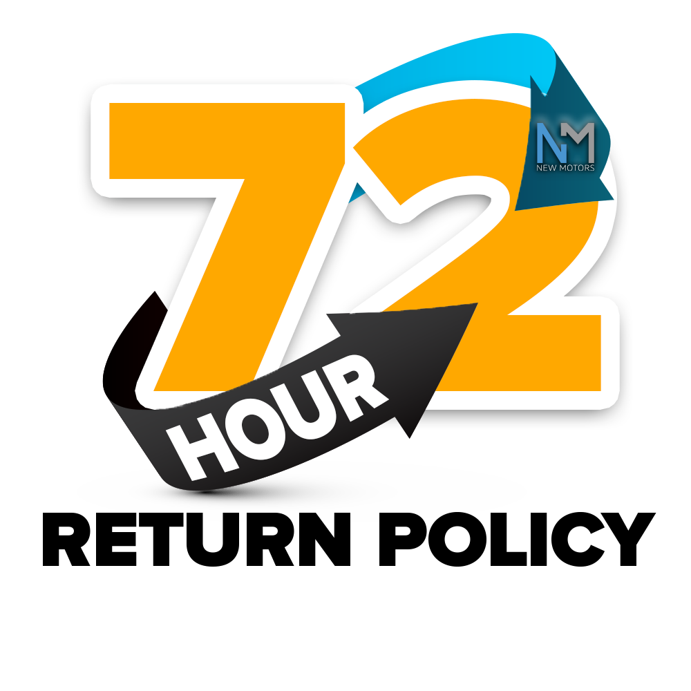 New Motors 72 Hours Return Policy