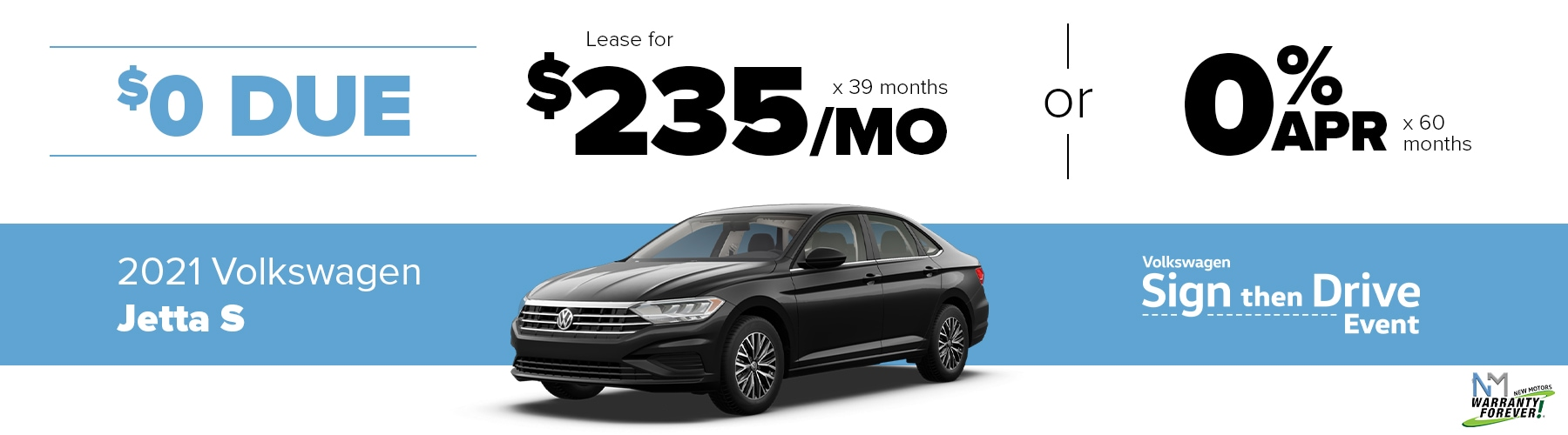 New Motors VW Monthly Offer Jetta