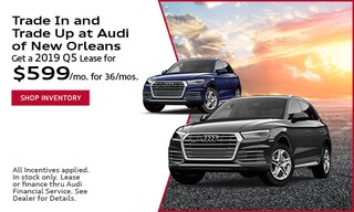 Trade in and Trade Up with a 2019 Q5 lease for $599/mo for 36/mos