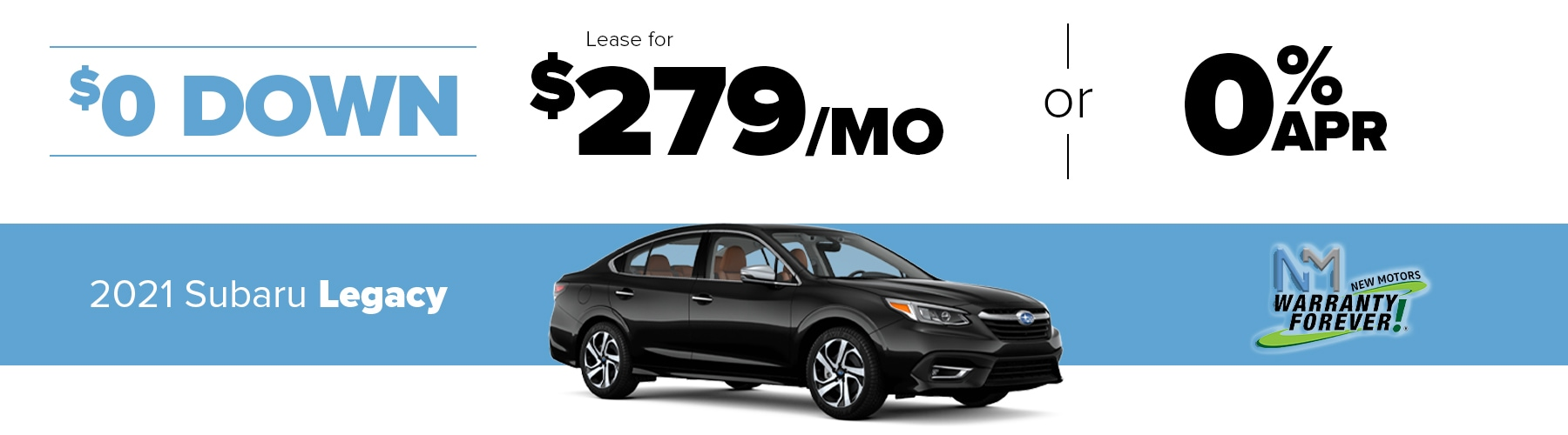 New Motors Subaru Monthly Offer Legacy