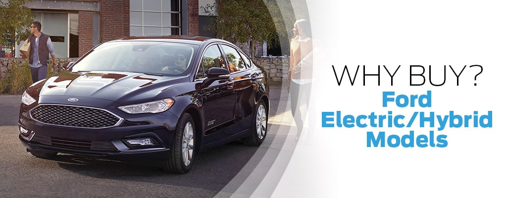 Why Buy - Ford Electric/Hybrid Models
