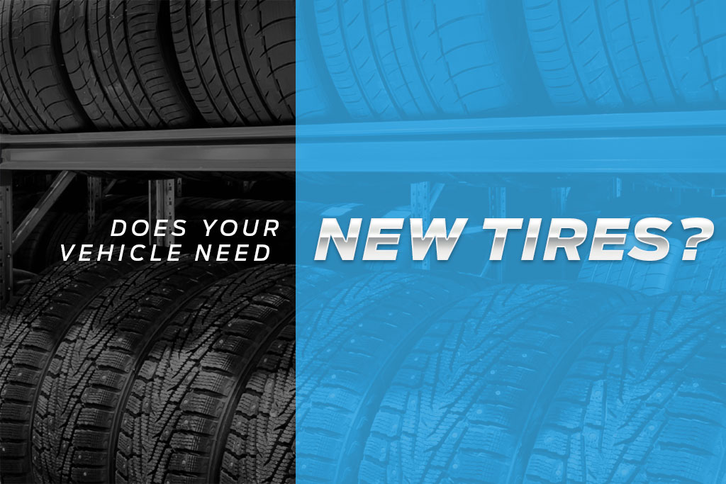 How to Know If Your Vehicle Needs New Tires | Nick Nicholas Ford | Inverness, FL