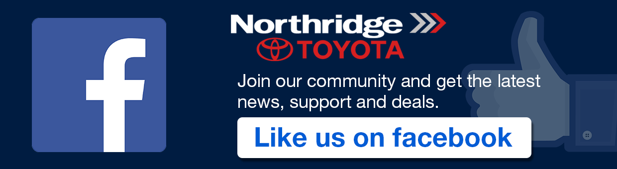 Join our facebook community and get the latest news, support and deals at Northridge Toyota | Like us on facebook | Connect with us on facebook | Toyota facebook | Northridge Toyota facebook | Mission Hills Toyota facebook | Van Nuys Toyota facebook