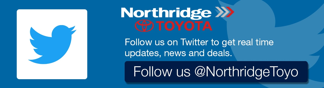 Follow us on Twitter to get real time updates, news, and deals |  Follow us | Toyota twitter | Toyota Northridge twitter | Toyota Mission  Hills twitter | Toyota Van Nuys twitter | Toyota San Fernando Valley  twitter